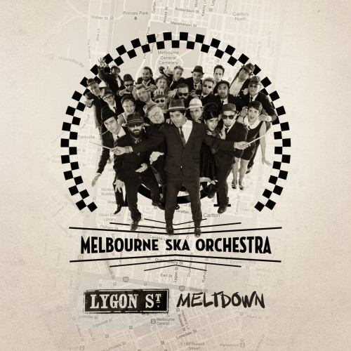 Melbourne Ska Orchestra - Lygon Street Meltdown single cover