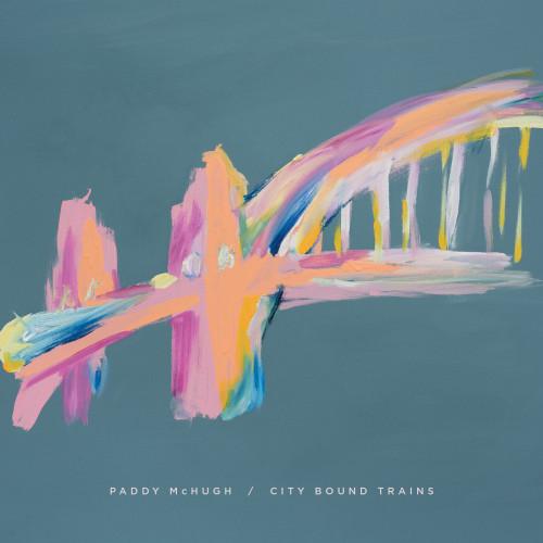 Paddy McHugh - City Bound Trains Cover